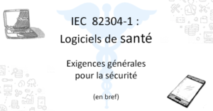 IEC 82304-1 - logiciels de santé