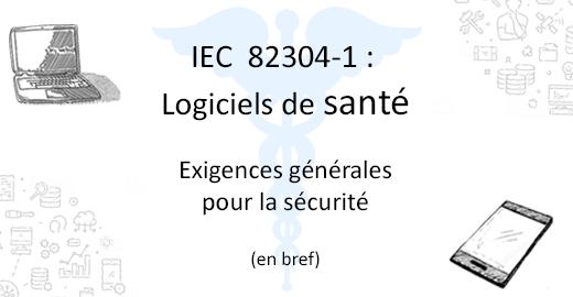 résumé de la norme IEC 82304-1