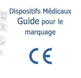 Guide pour les projets de dispositifs médicaux
