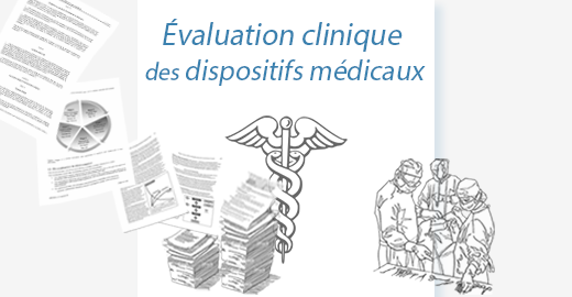 évaluation clinique dispositif médical