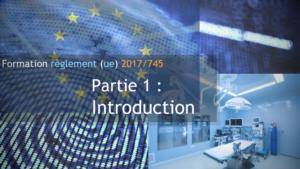 Introduction au règlement (UE) 2017/745
