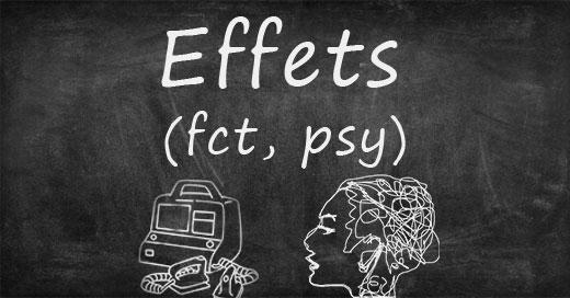 effets fonctionnels et psychologiques